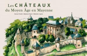 Couverture - Les chateaux du moyen-age en Mayenne